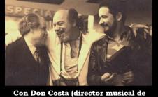 Con Don Costa y el Mono Villegas