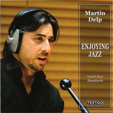 "Martín Delp ""ENJOYING JAZZ"""