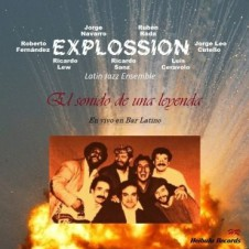 """EXPLOSSION  """"El Sonido de una Leyenda"""""""