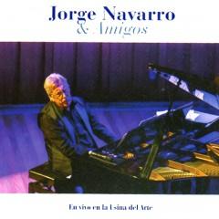Jorge Navarro y amigos