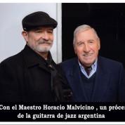 Con Horacio Malvicino